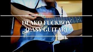 Di Ako Fuckboy (Easy Guitar tutorial)
