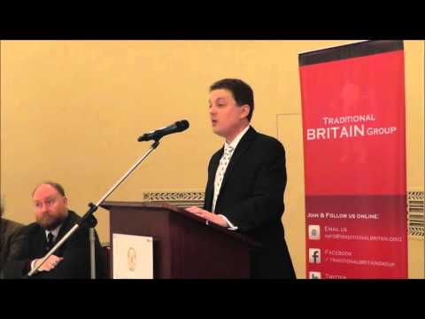 John Morgan - What is a Traditional Britain? - Traditional Britain Conference 2015