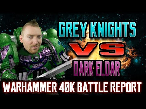 Grey Knights vs Dark Eldar Warhammer 40k 8th Edition Battle Report Episode 21