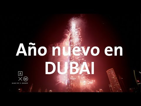 Recibí el 2019 en Dubai!!!!! Alan por el mundo 4K