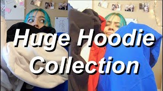 MY GIANT HOODIE COLLECTION