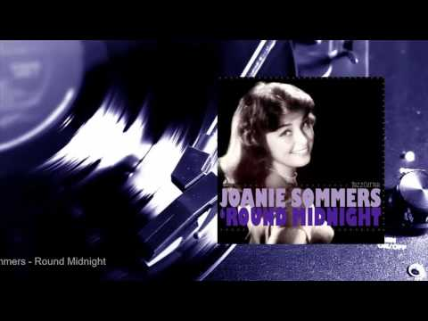 Joanie Sommers - 'Round Midnight (Full Album)