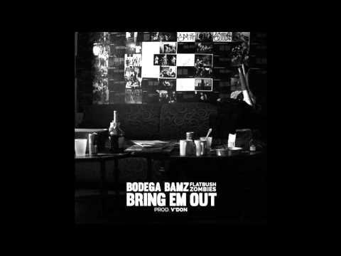 Bodega Bamz x Flatbush Zombies - Bring Em Out (Prod. V'Don)