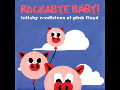 Mother -  Lullaby Renditions of Pink Floyd - Rockabye Baby!