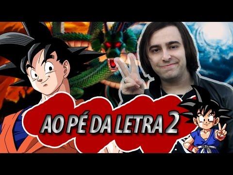 Aberturas de Dragon Ball Z: AO PÉ DA LETRA 2