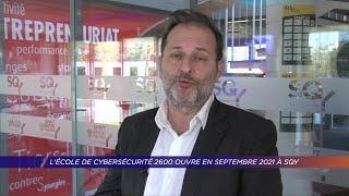 Yvelines | L'école de cybersécurité 2600 ouvre en septembre 2021 à SQY