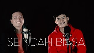 SEINDAH BIASA (DATO' SITI NURHALIZA) - ANDREY ARIEF feat DENIAS (COVER)