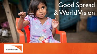 Good Spread & World Vision in Nicaragua | World Vision