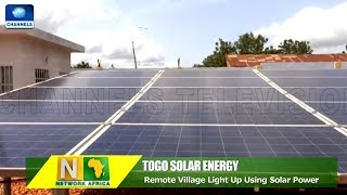 Remote Village In Togo Lights Up With Solar Power |Network Africa|
