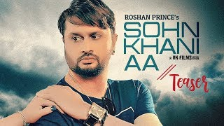 Song Teaser ► Sohn Khani An | Roshan Prince, Kamal Khangura | Releasing on 18 Feb 2019