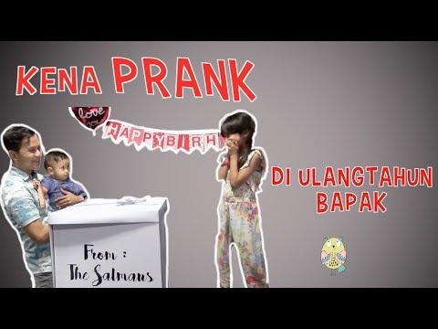 PRANK DI ULANG TAHUN BAPAK - Got Prank on Dad's B'day