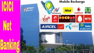 ICICI Online Net Banking - How To Recharge Any Mobile Network