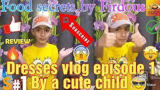 Dresses vlog episode 1 || By a cute child !¡¡