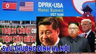 Nghịch cảnh của Tập Cận Bình - Sau hội nghị thượng đỉnh Mỹ Triều tại Hà Nội