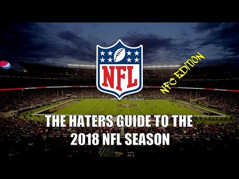 The Haters Guide To The 2018 NFL Season: NFC Edition