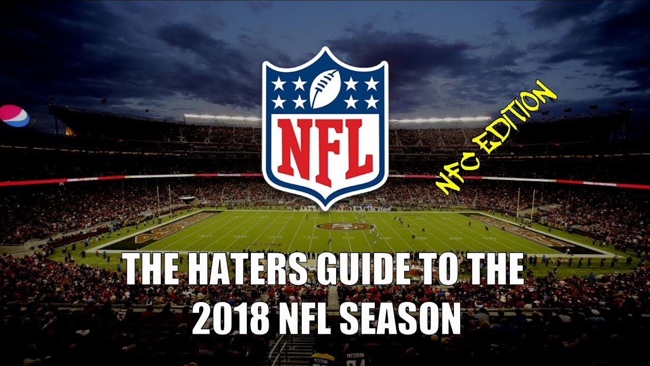 the-haters-guide-to-the-2018-nfl-season-nfc-edition
