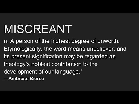 Miscreant - Definition and Etymology