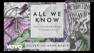Free music download  The Chainsmokers - All We Know (Oliver Heldens Remix Audio)