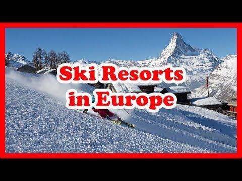 5 Top-Rated Ski Resorts in Europe | Ski Resorts Guide