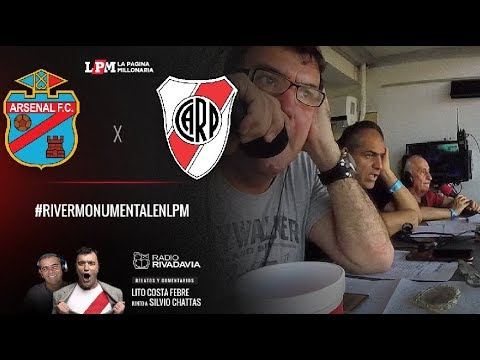 Arsenal - River - Superliga 2017-18 - Relatos Lito Costa Febre