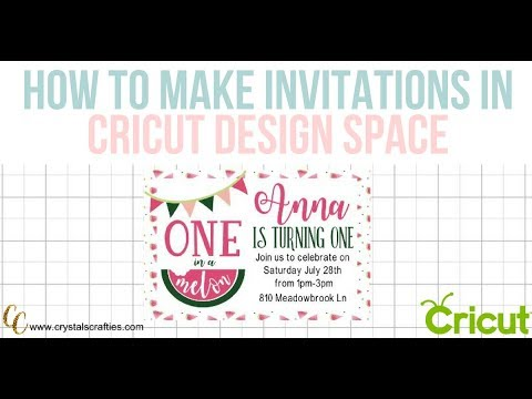 How To Make Birthday Invitations In Cricut Design Space