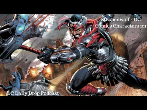 Steppenwolf - DC Comics Characters 101