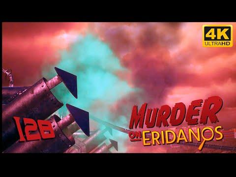 The Outer Worlds: Murder on Eridanos 🪐 PART 128 - Playthrough - 4K 60fps |