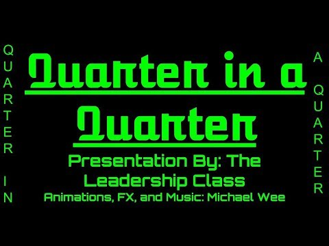 Quarter in a Quarter Presentation | Lakeland Junior High School