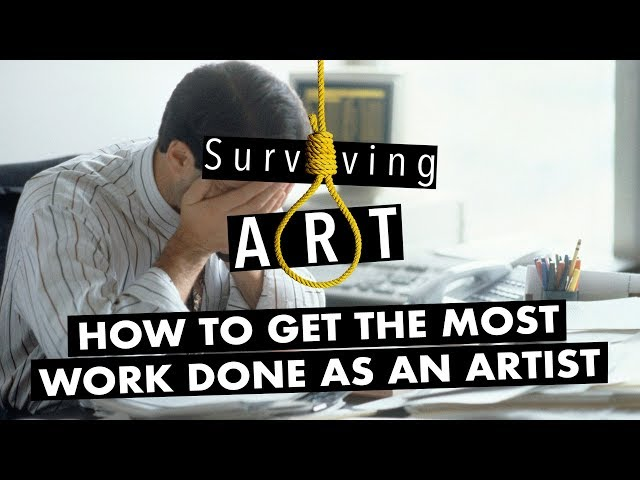 How to get the most work done as an artist