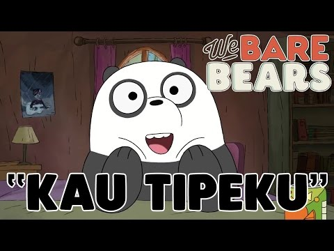 Lagu We Bare Bears - Kau Tipeku (Bahasa Indonesia)