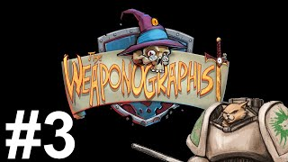 Weaponographist Gameplay - Episode 3 - Contractual Fail