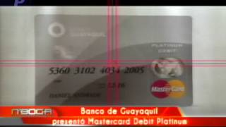 Banco de Guayaquil presentó Mastercard Debit Platinum
