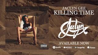Jaclyn Gee - Thief In The Night