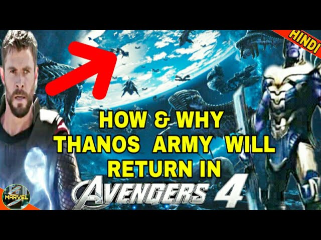 How Thanos Army Will Return In Avengers 4 Why Thanos Needs Army In Hindi