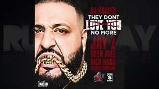 DJ Khaled - They Don