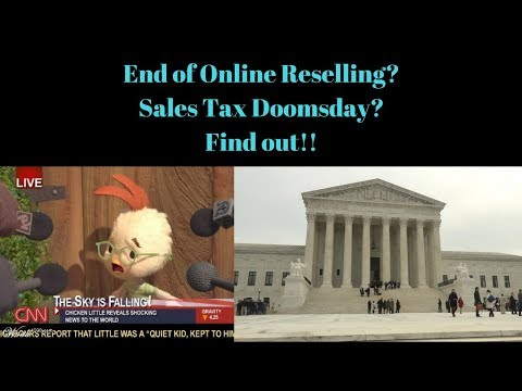 Online Reselling is over? Sales TAX Doomsday!!