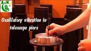 Oscillatory vibration in telescope piers