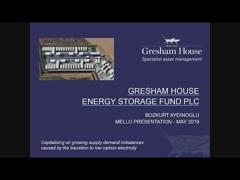 Gresham House Energy Storage Fund plc (GRID) presentation at Mello Trusts & Funds May 2019
