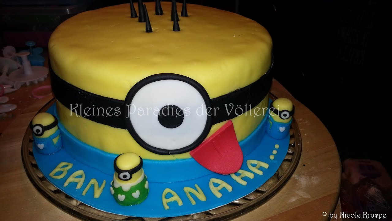 Minion Kuchen Rezept Minion Torte Quotbananaaa In Blau Quot Youtube