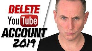 Delete YouTube Account - H๐w To Delete YouTube Account 2019