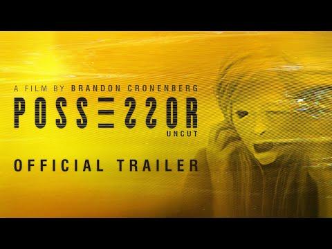 Possessor Uncut trailers