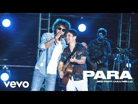 Bruninho & Davi – Para (Letra) ft. Lulu Mello
