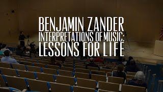 Teaser- Benjamin Zander's Interpretation of Music: Lessons for Life