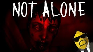 Not Alone | WHAT WAS THAT ENDING!!!