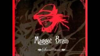 MAGGOT BRAIN - Invisible Friend