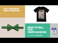 Best Of Bill Nye Merchandise Hot Trending Men's Fashion