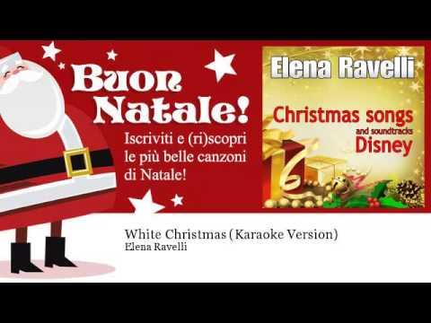 Elena Ravelli - White Christmas - Karaoke Version - Natale - YouTube