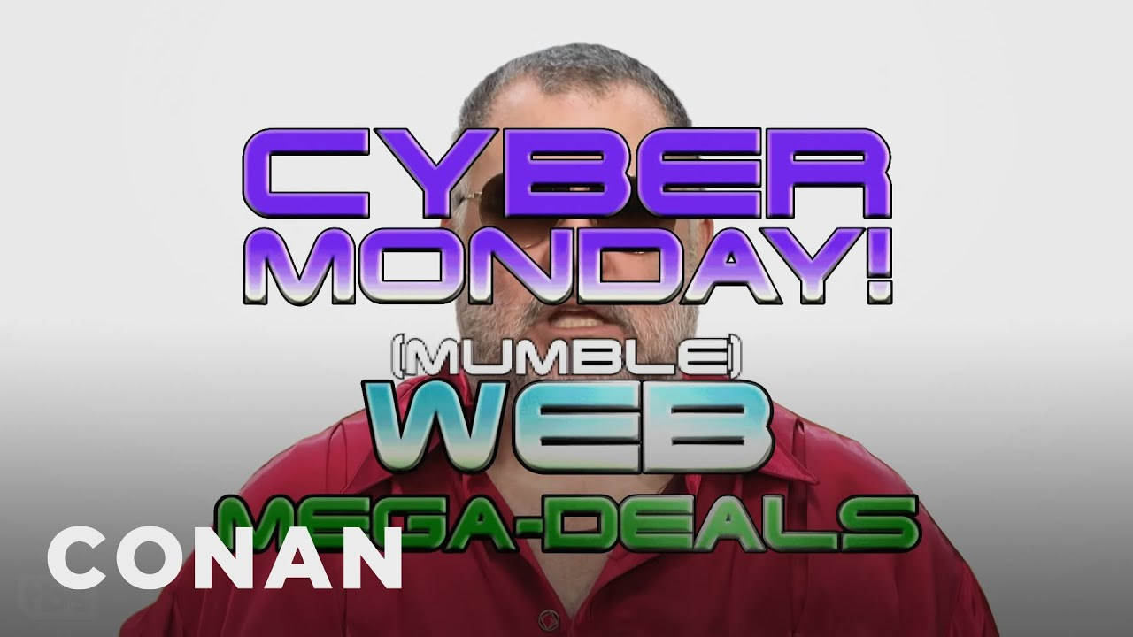 The Best Cyber Monday Deals On The Dark Web Conan On Tbs Youtube
