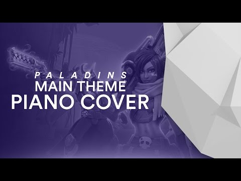 Paladins: Champions of the Realm - Main Theme [Piano Cover]