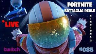 #085 Fortnite - Royal Battle (Season 3) (Live Twitch)